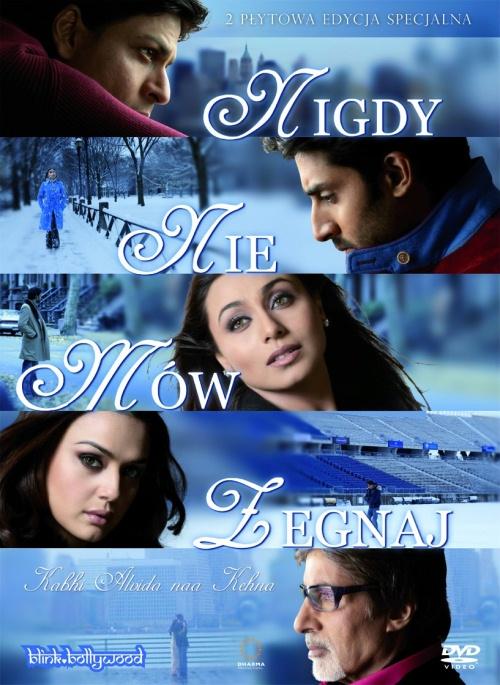 Nigdy nie mów żegnaj Filmy Bollywood