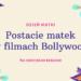 Postacie matek w filmach Bollywood