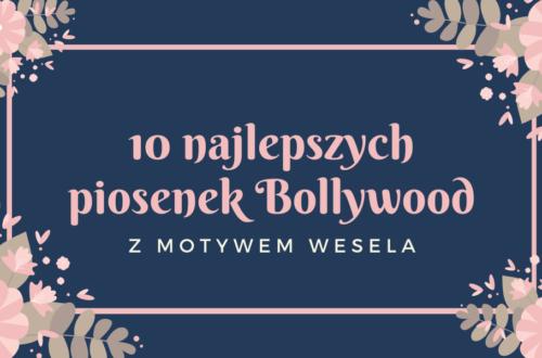 Piosenki Bollywood wesele