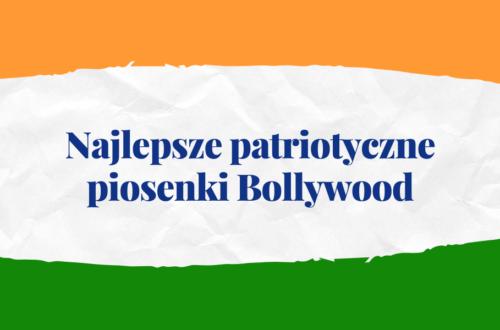 Patriotyczne piosenki Bollywood