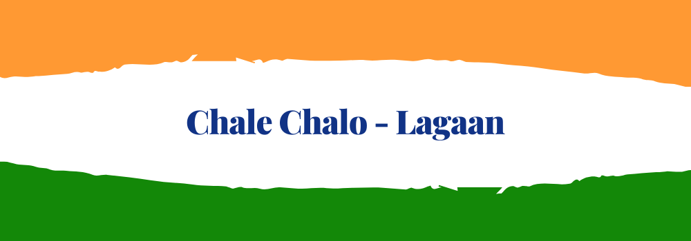 Chale Chalo - Lagaan