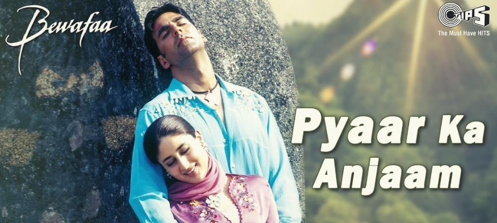 Pyaar Ka Anjaam - Bewafaa