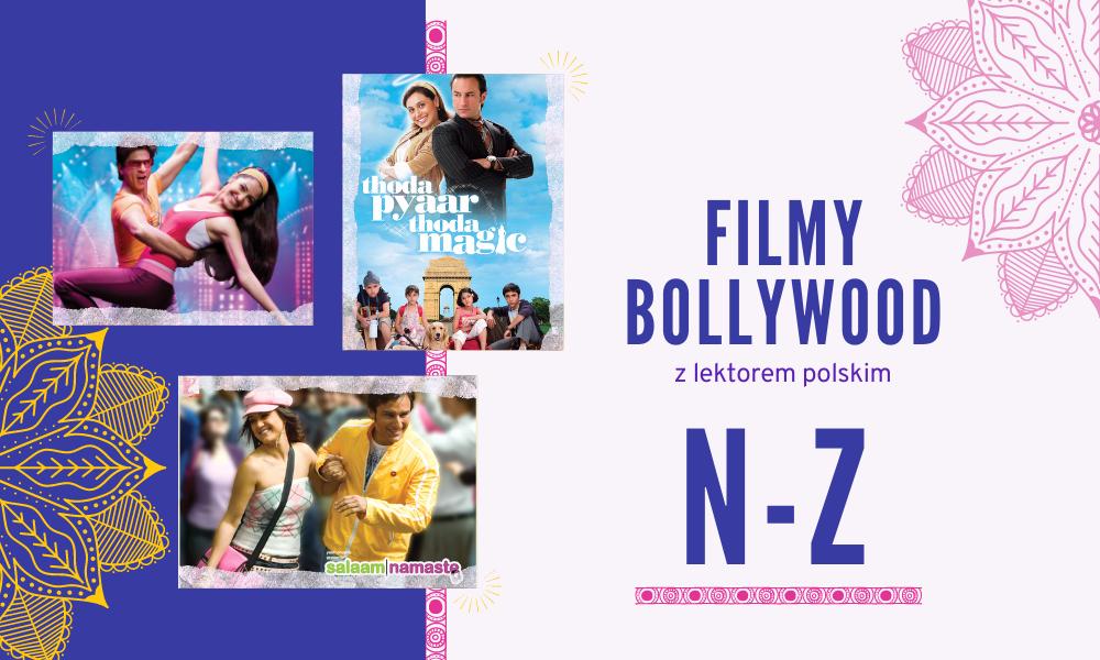 filmy bollywood z polskim lektorem online N-Z